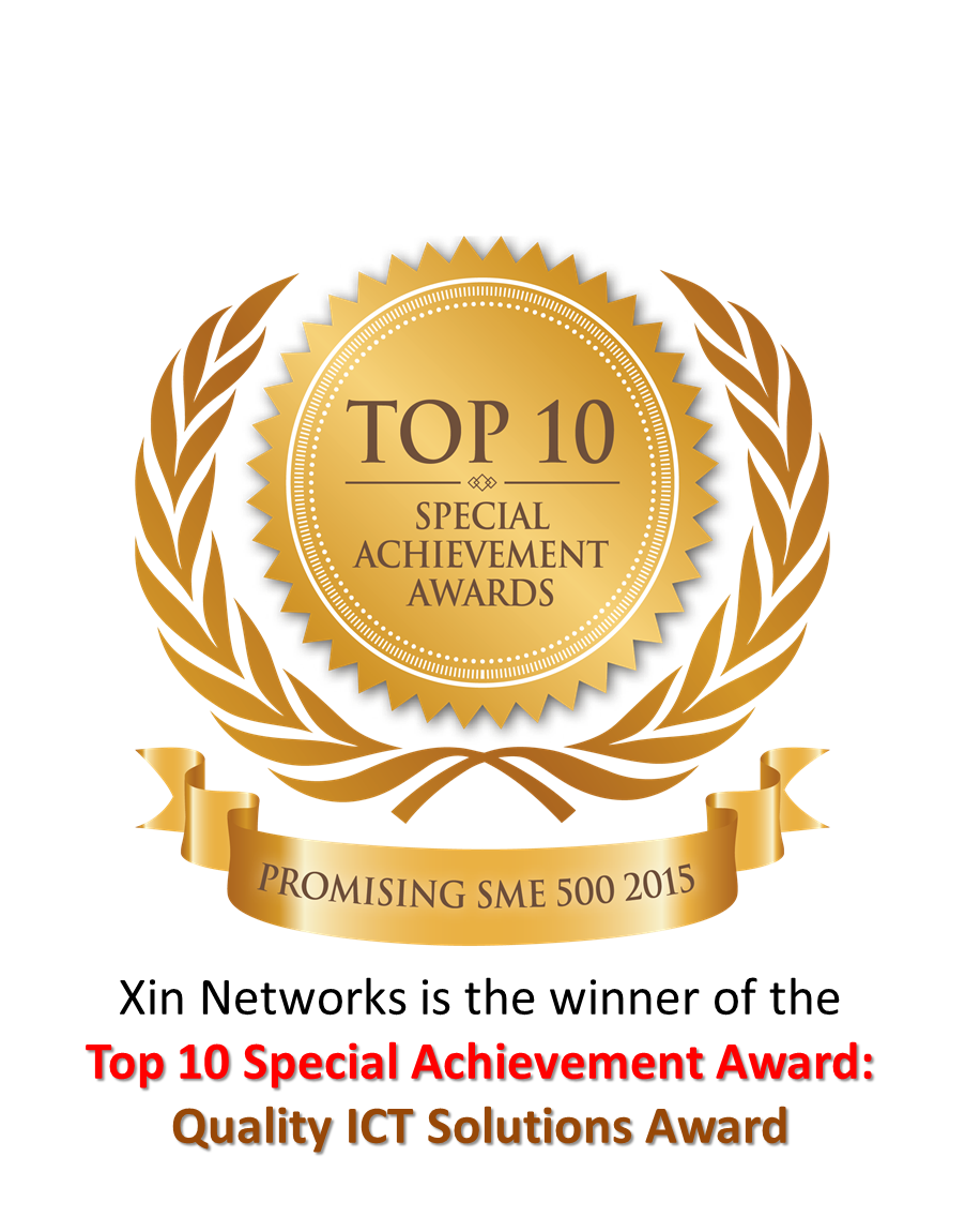Xin Networks Top 10 Special Achievement Award Quality ICT solutions Award